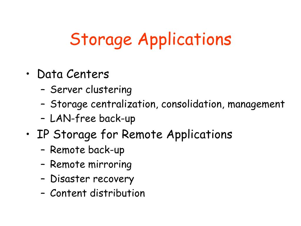 Storage Applications