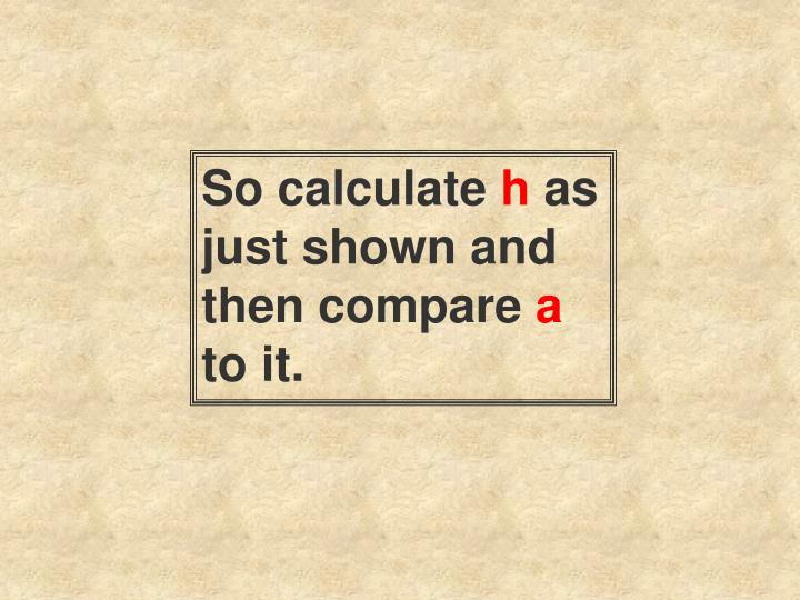 So calculate