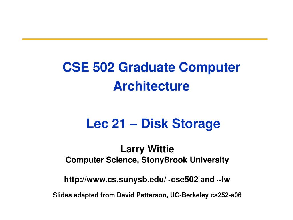 CSE 502 Graduate Computer Architecture