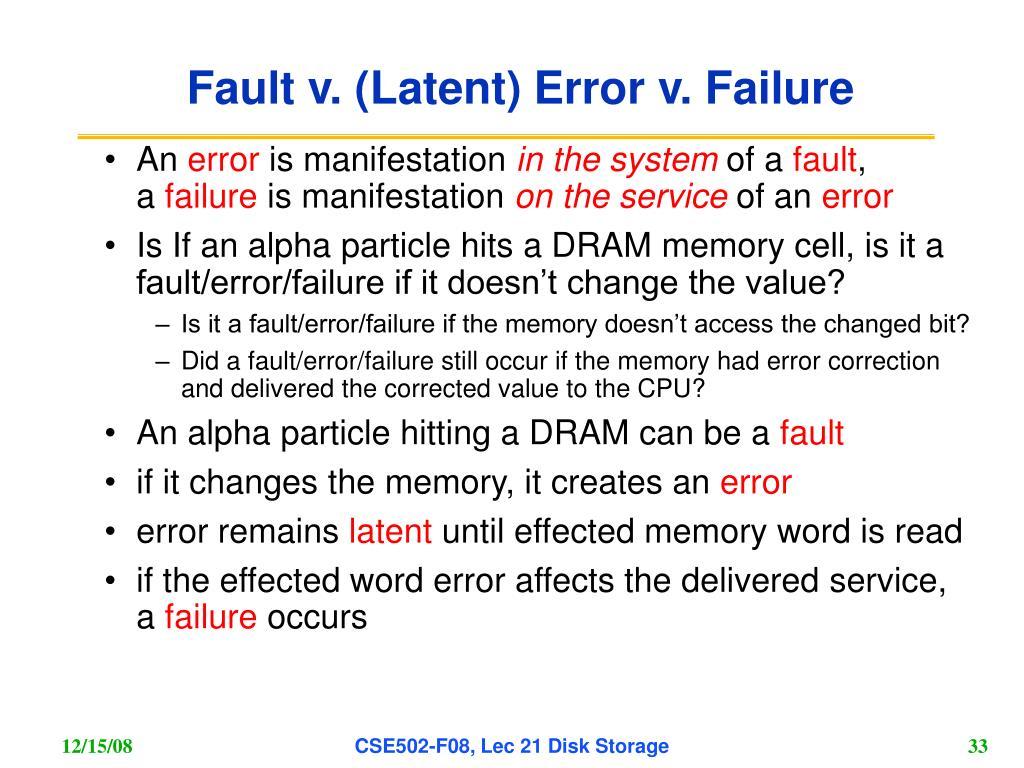 Fault v. (Latent) Error v. Failure