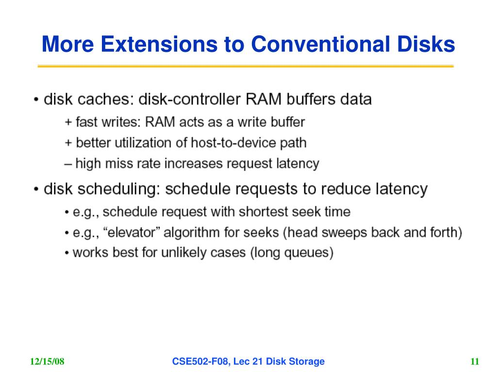 More Extensions to Conventional Disks