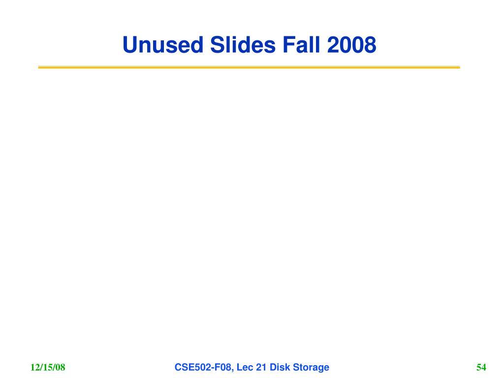 Unused Slides Fall 2008