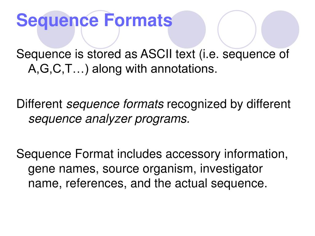 Sequence Formats