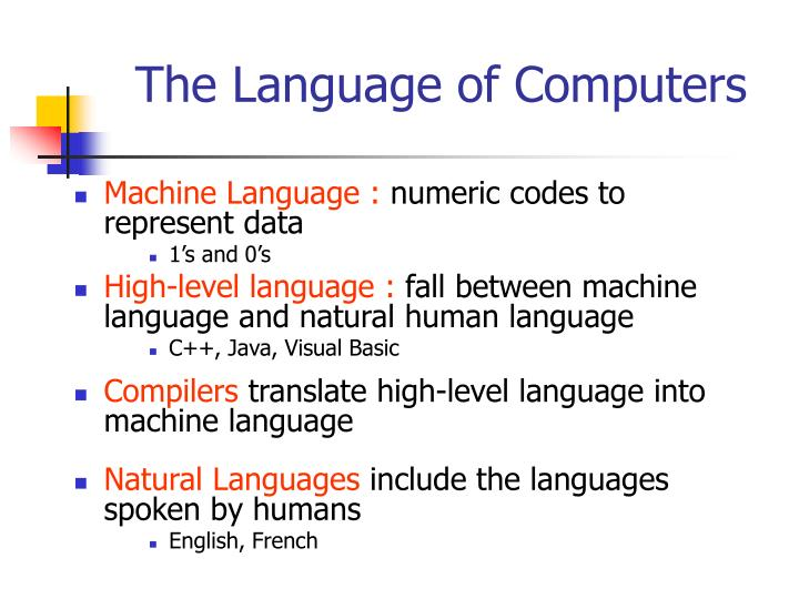 The Language of Computers