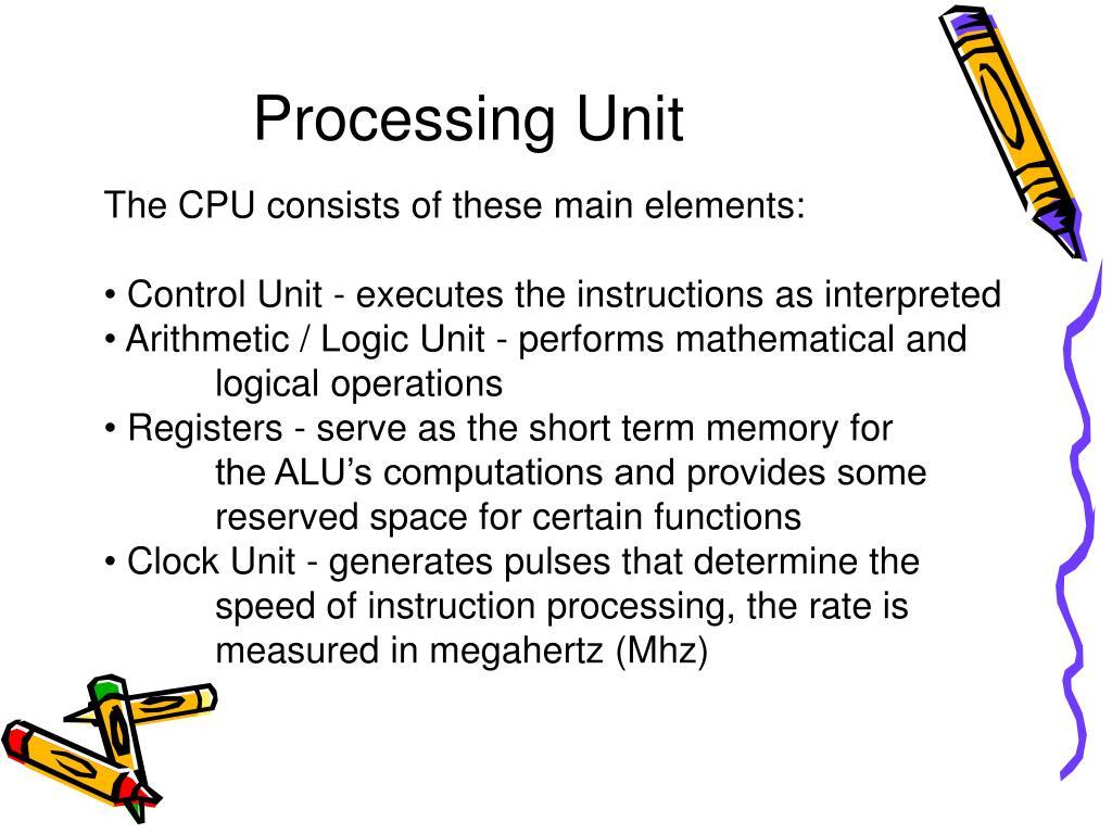 Processing Unit
