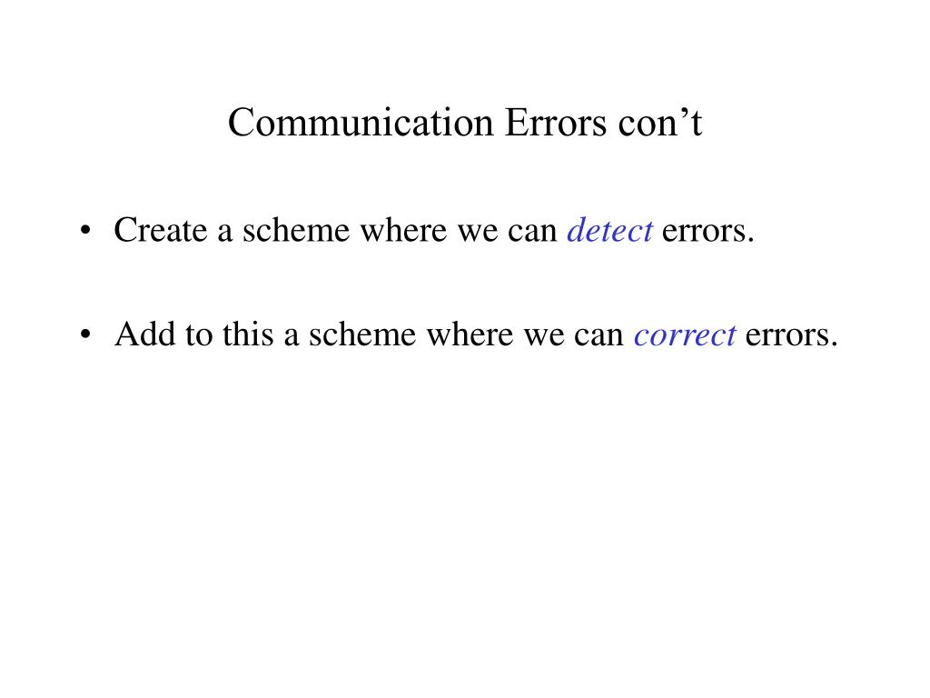 Communication Errors con't