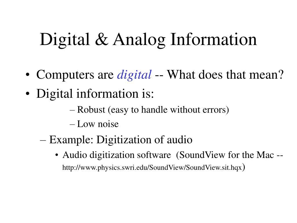 Digital & Analog Information