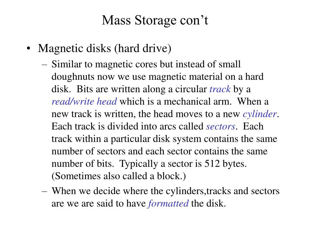Mass Storage con't