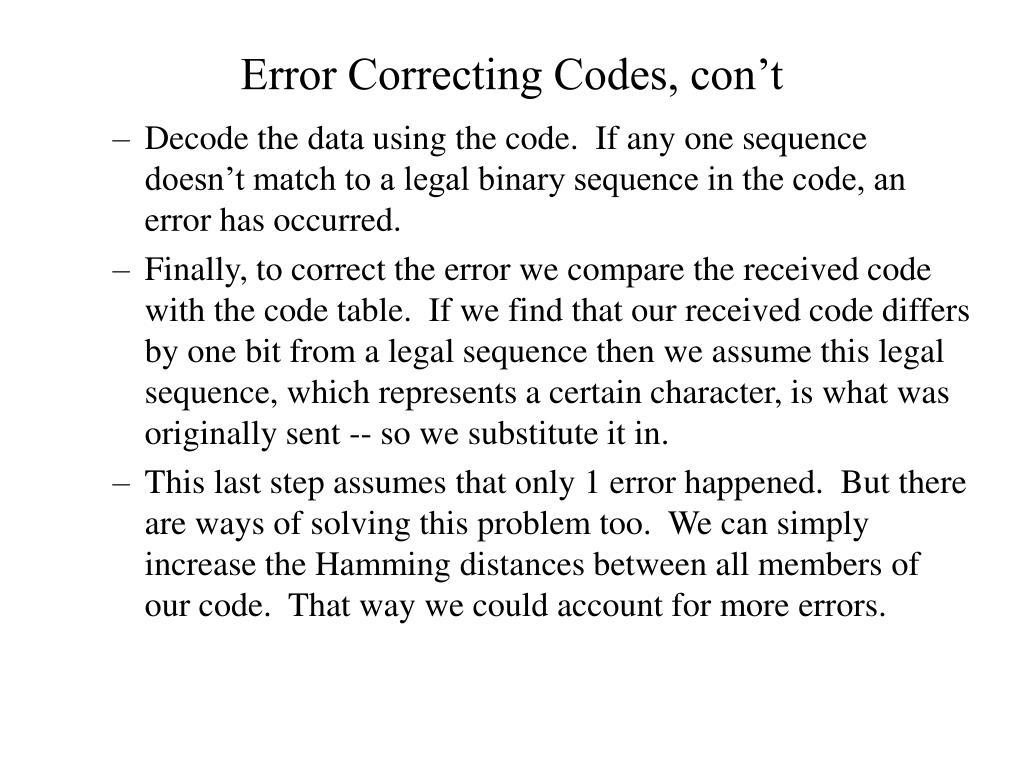 Error Correcting Codes, con't