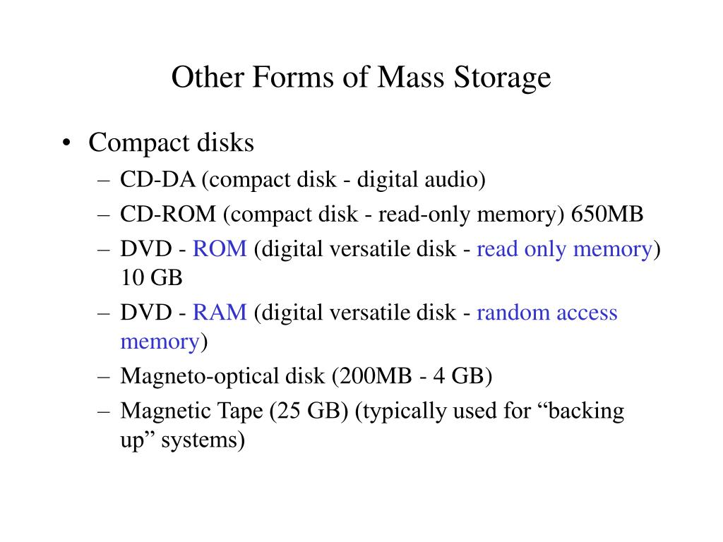 Other Forms of Mass Storage