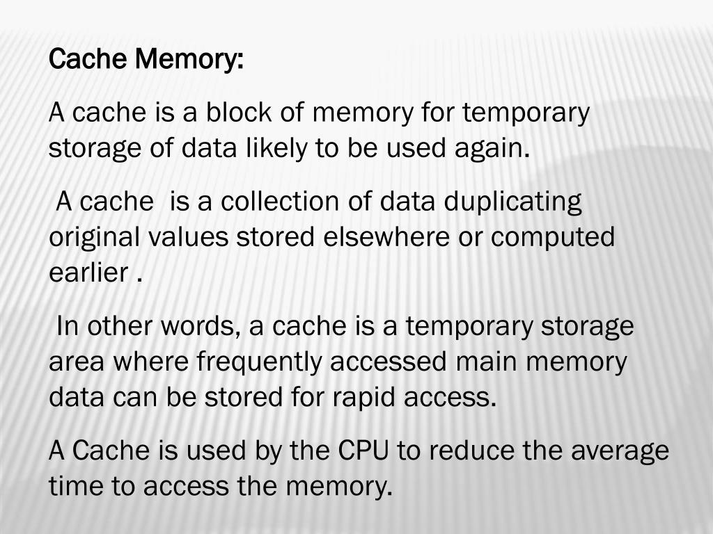 Cache Memory: