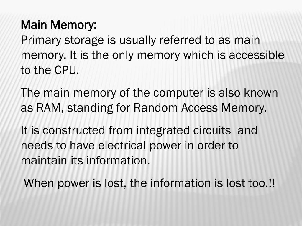 Main Memory: