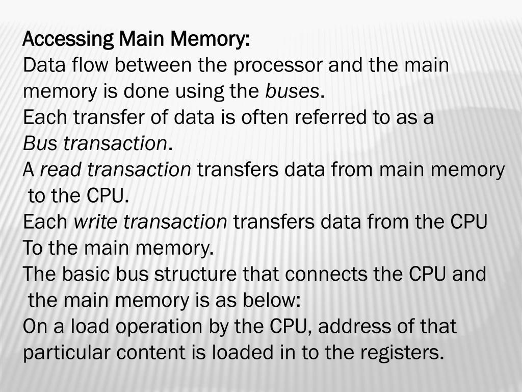 Accessing Main Memory: