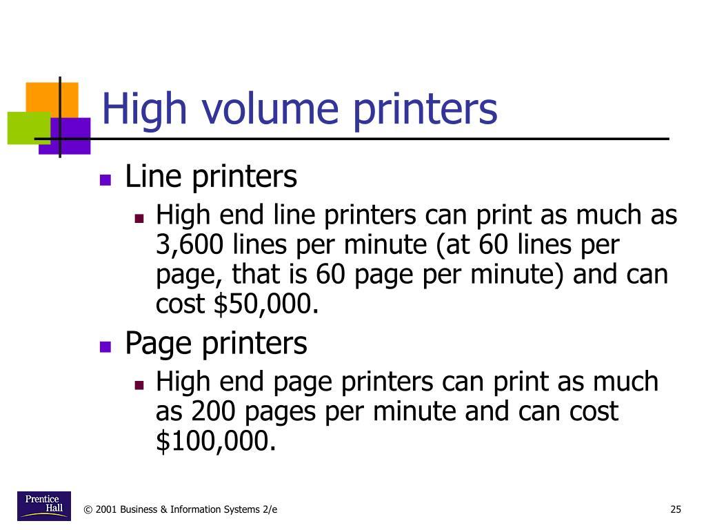 High volume printers