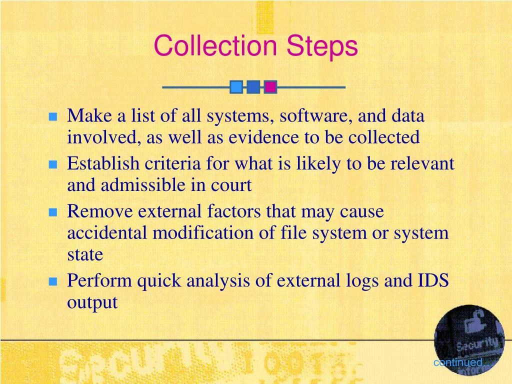 Collection Steps