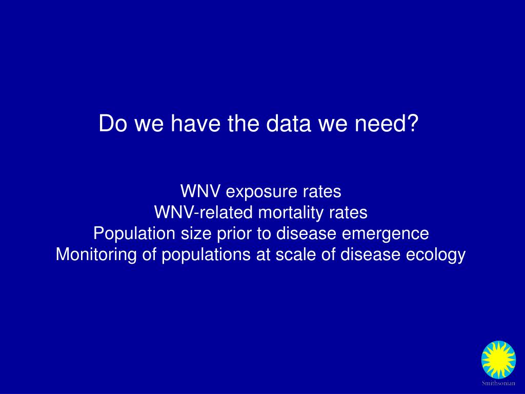 Do we have the data we need?