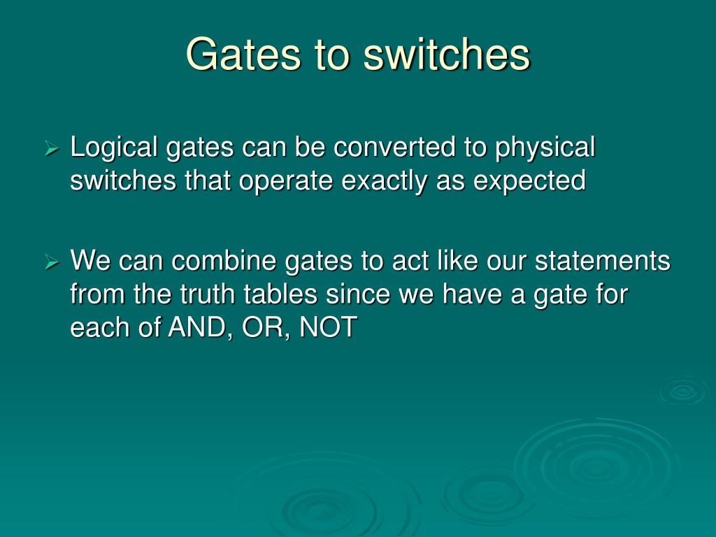 Gates to switches