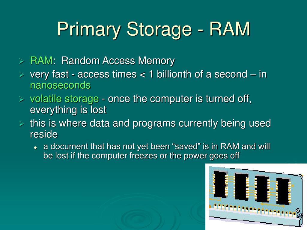 Primary Storage - RAM