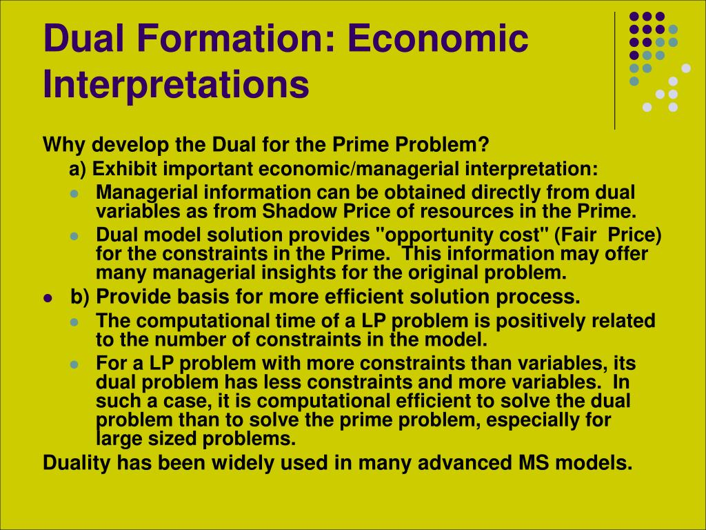 Dual Formation: Economic Interpretations