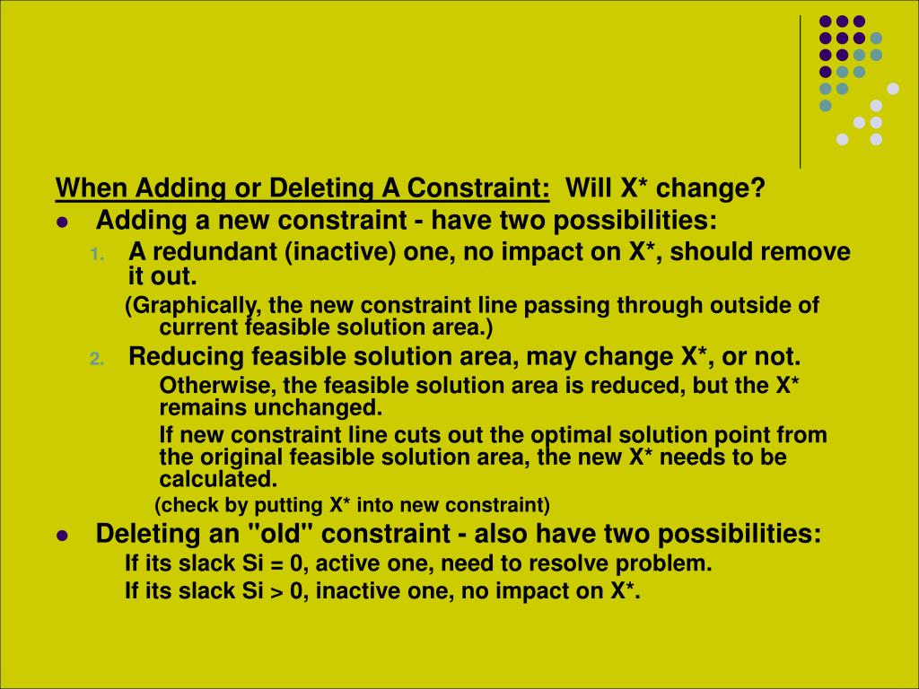 When Adding or Deleting A Constraint: