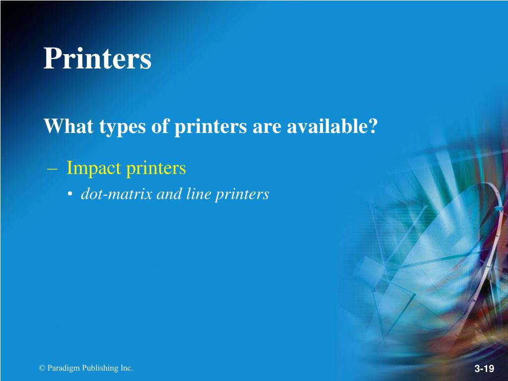 What types of printers are available?