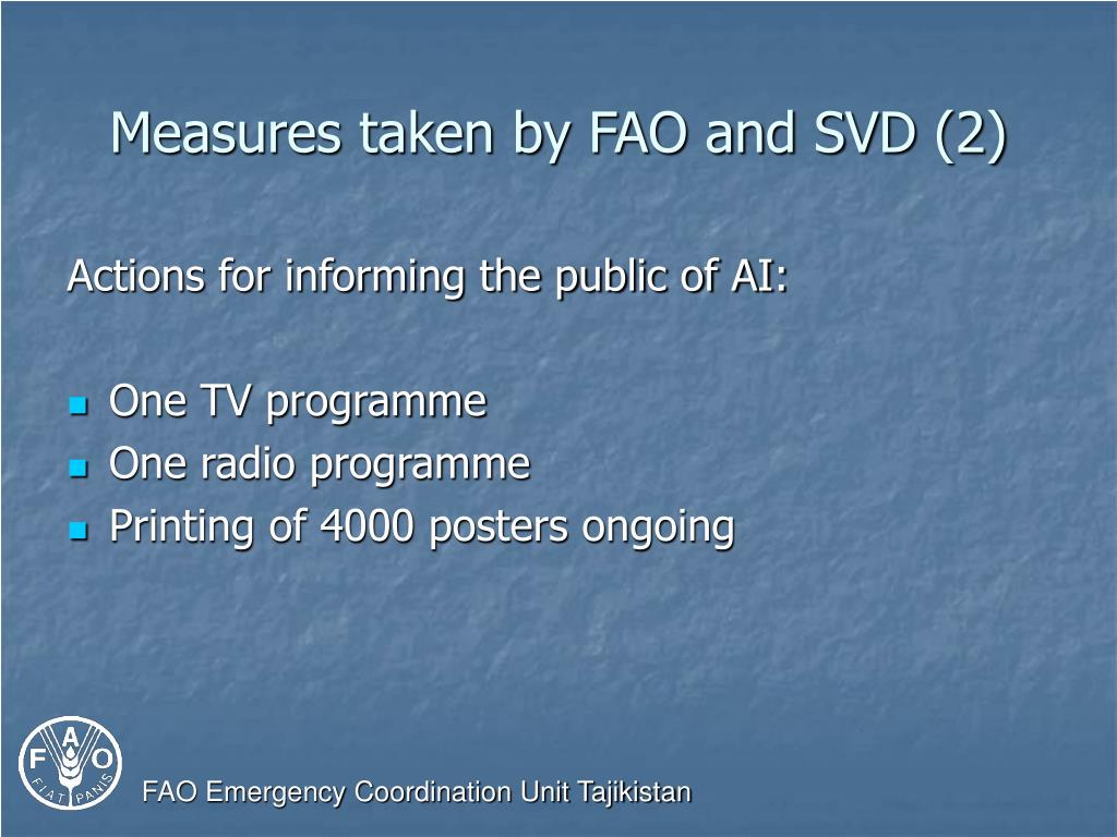 Measures taken by FAO and SVD (2)