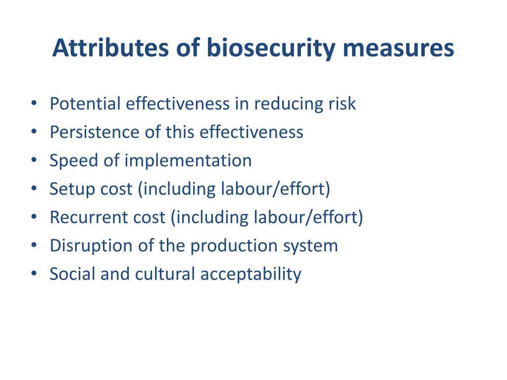 Attributes of biosecurity measures