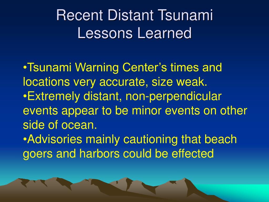 Recent Distant Tsunami