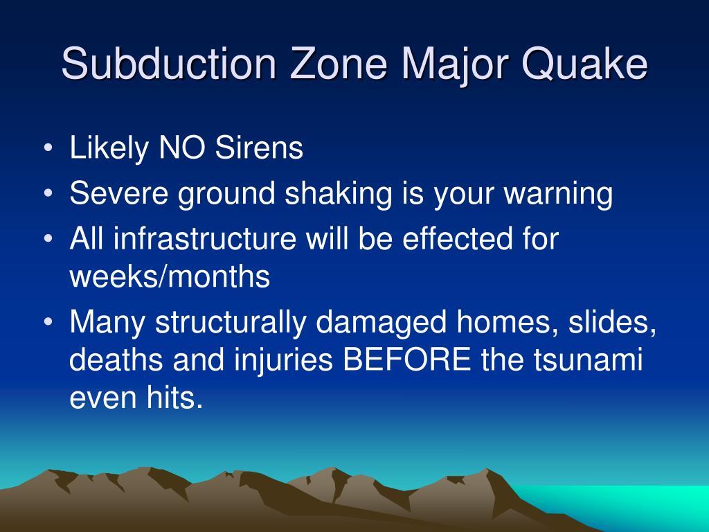 Subduction Zone Major Quake