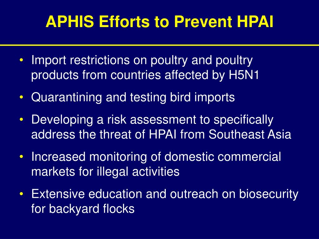 APHIS Efforts to Prevent HPAI