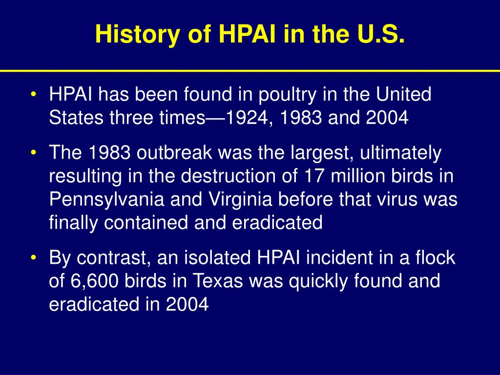 History of HPAI in the U.S.