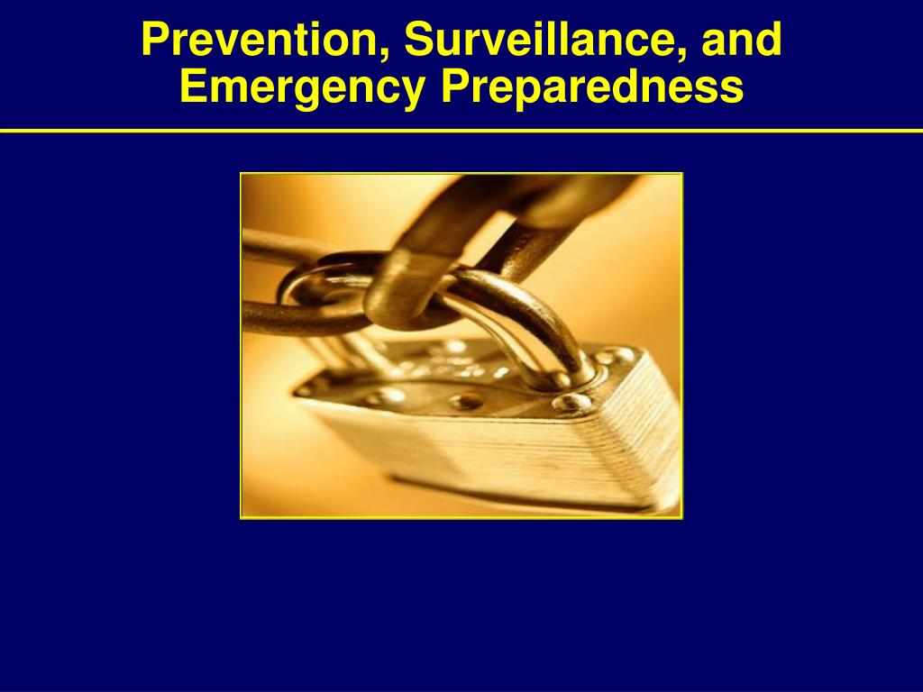Prevention, Surveillance, and
