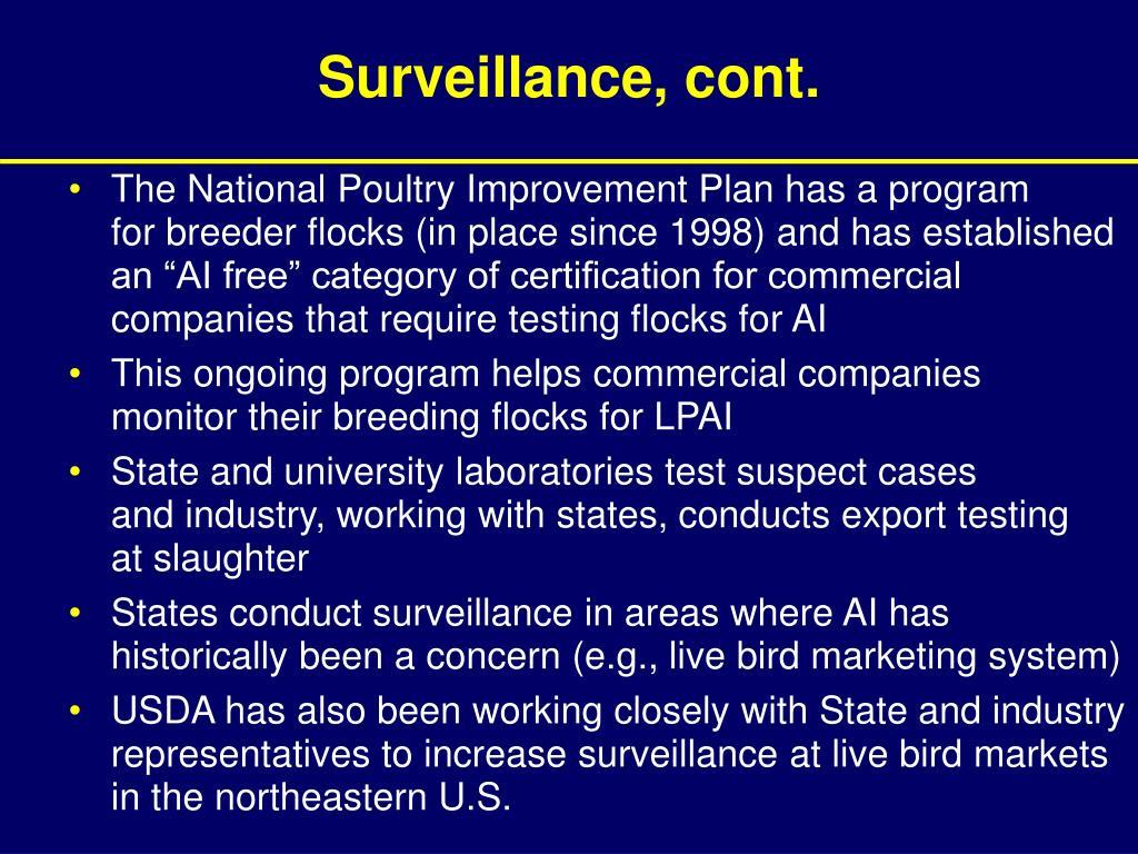 Surveillance, cont.