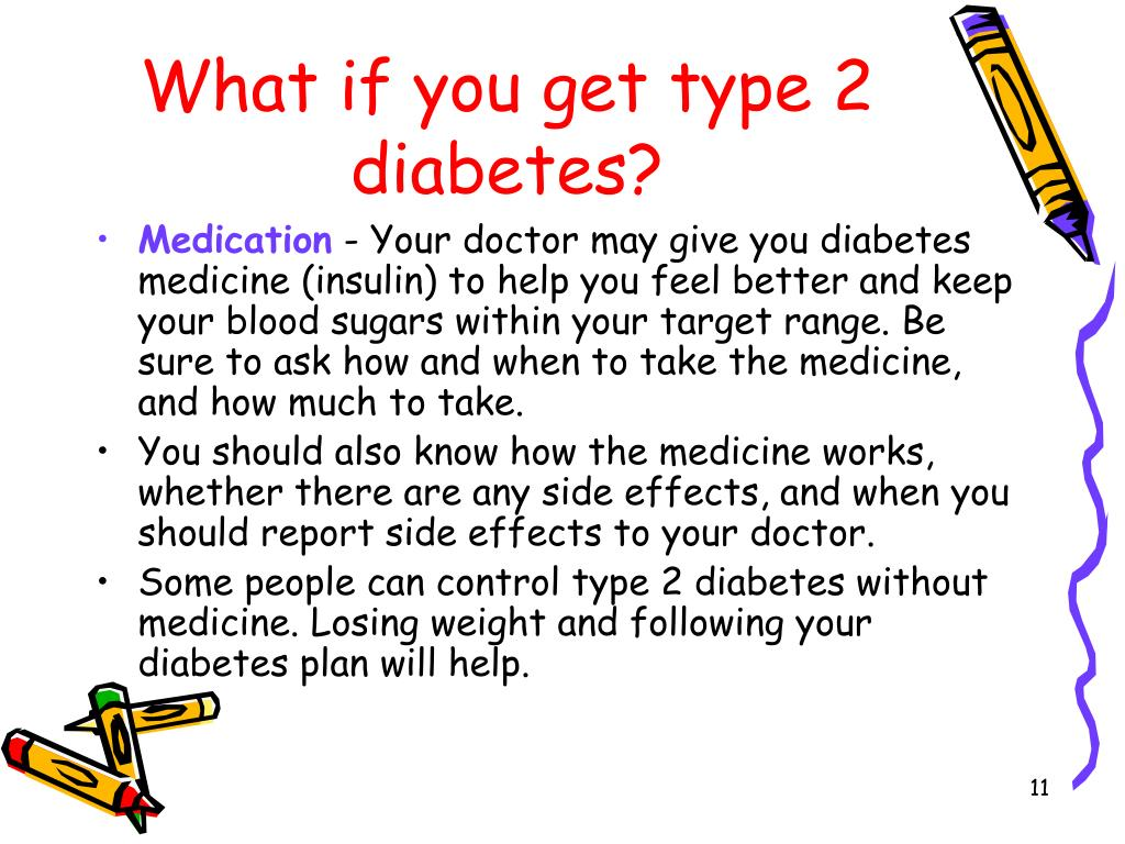 What if you get type 2 diabetes?