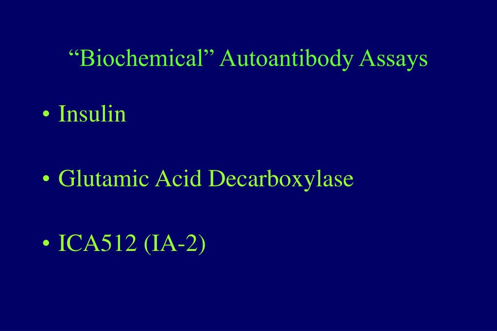 """Biochemical"" Autoantibody Assays"