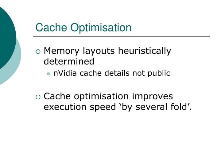 Cache Optimisation