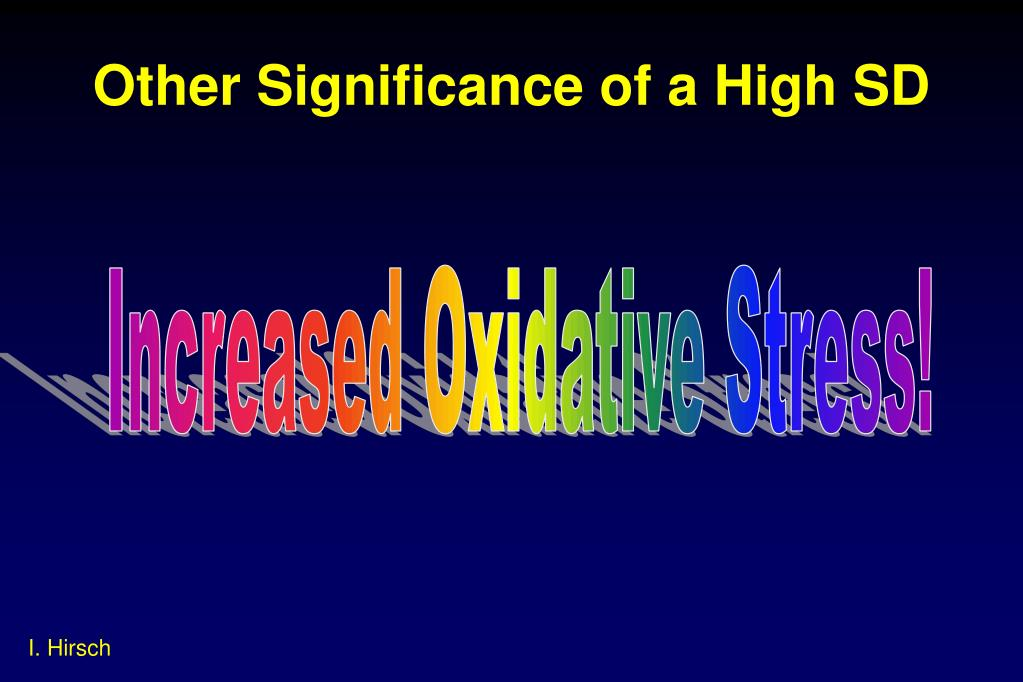 Other Significance of a High SD