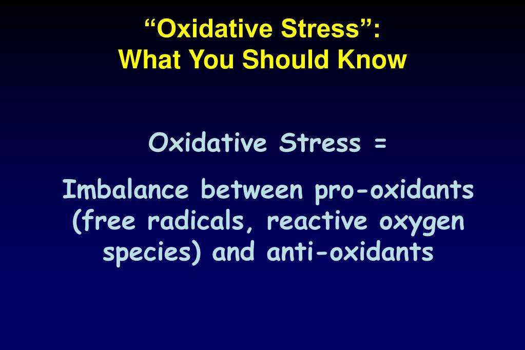 """Oxidative Stress"":"