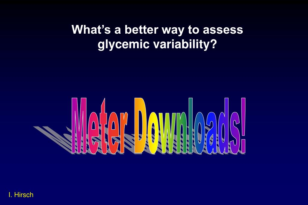 What's a better way to assess glycemic variability?