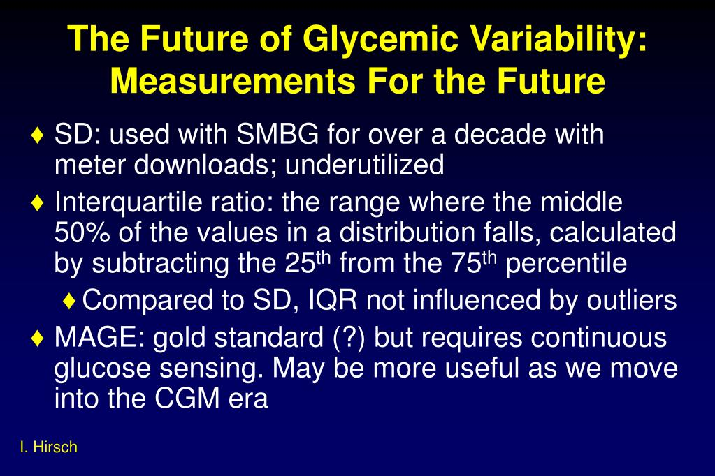 The Future of Glycemic Variability: Measurements For the Future