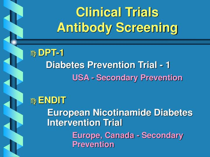 Clinical trials antibody screening