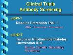 clinical trials antibody screening