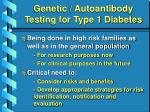 genetic autoantibody testing for type 1 diabetes