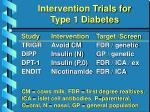 intervention trials for type 1 diabetes