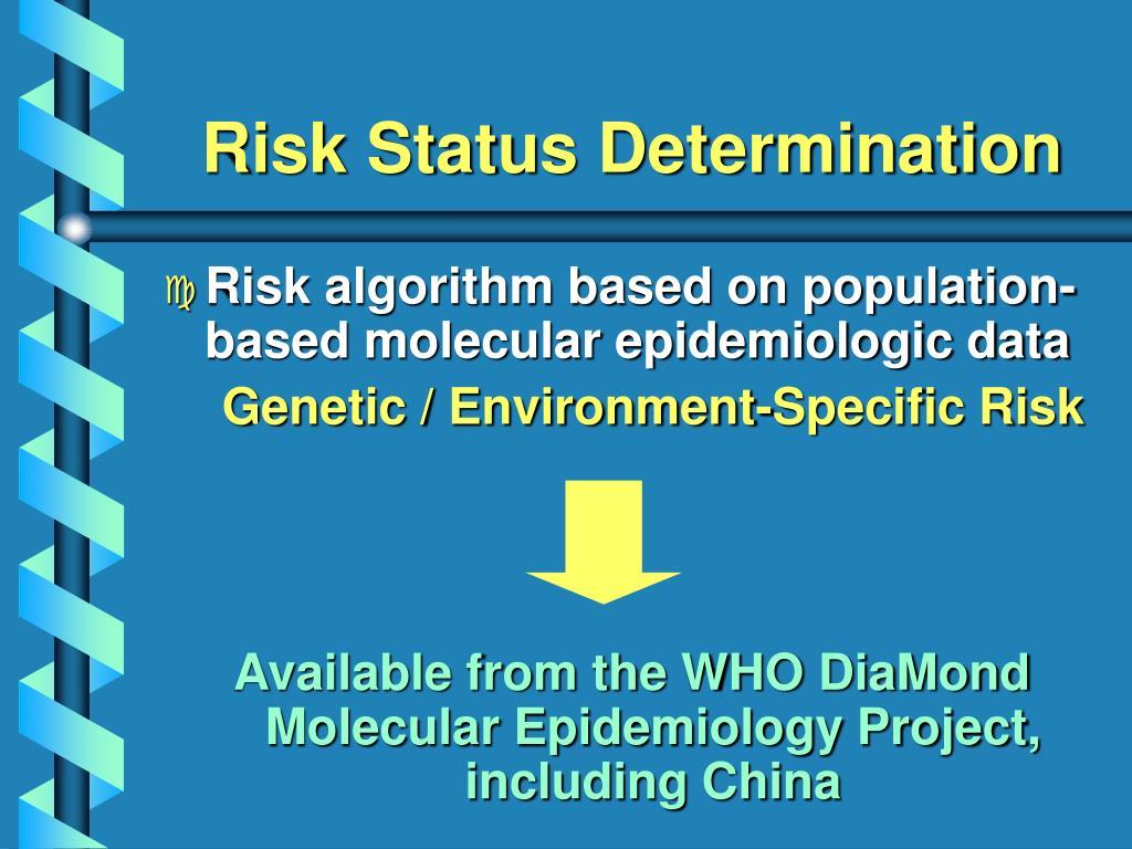 Risk Status Determination
