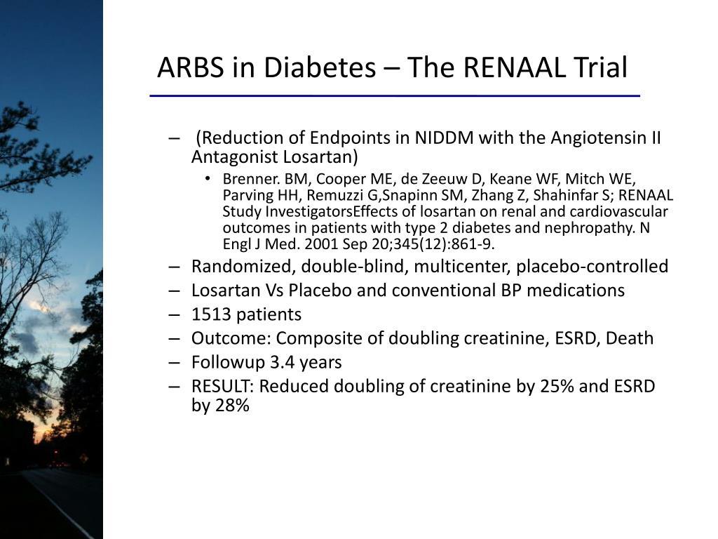ARBS in Diabetes – The RENAAL Trial