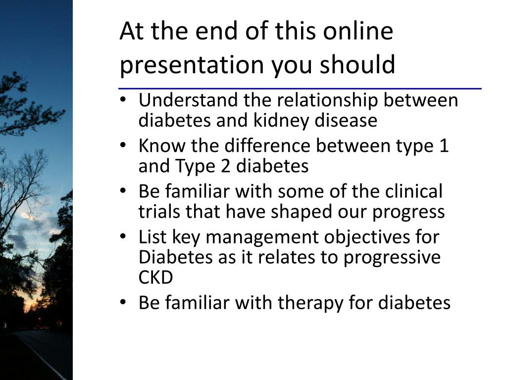 At the end of this online presentation you should