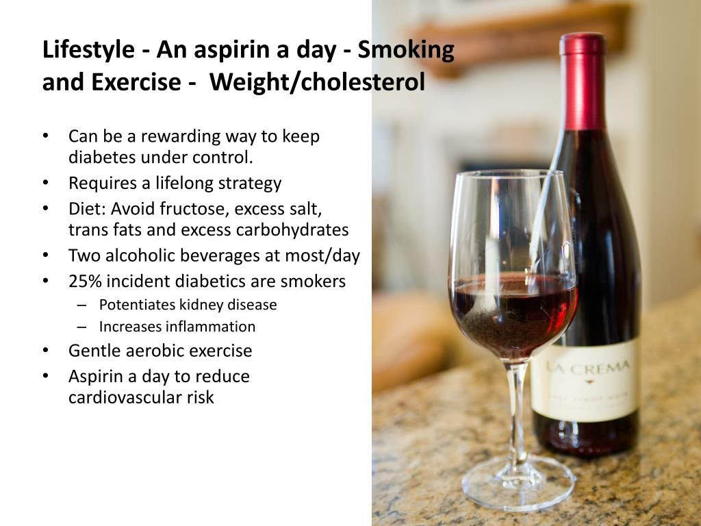Lifestyle - An aspirin a day - Smoking and Exercise -  Weight/cholesterol