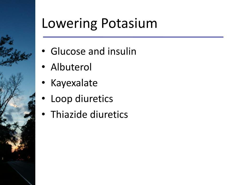 Lowering Potasium