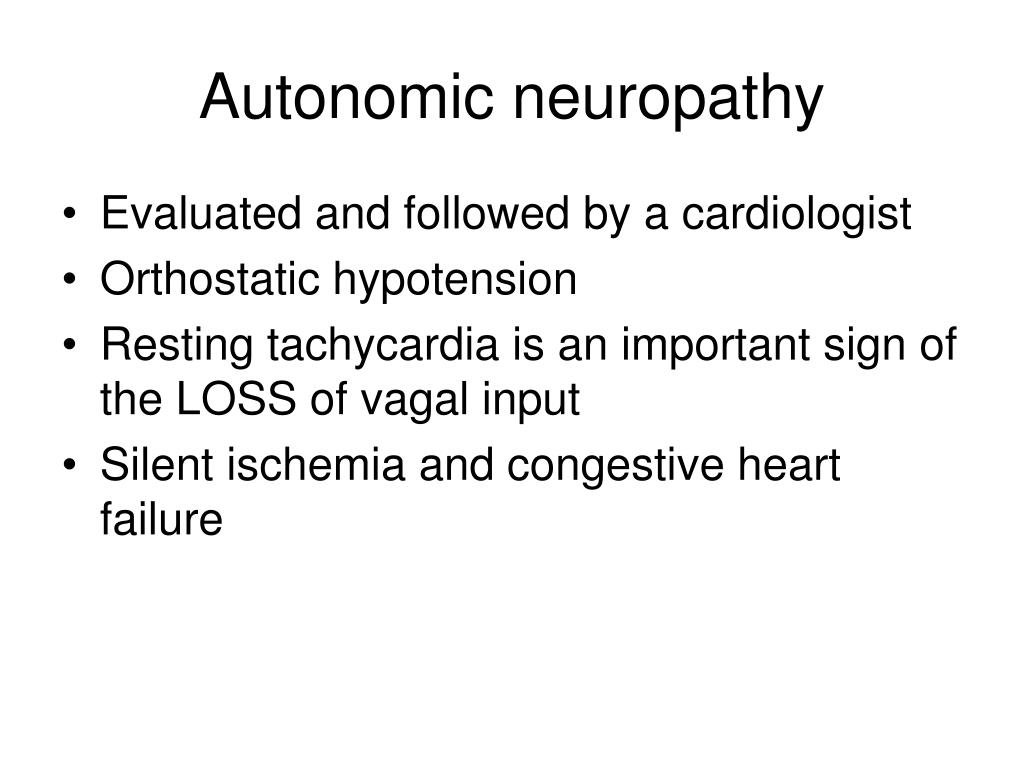 Autonomic neuropathy